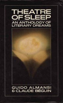 Theatre of Sleep An anthology of literary dreams - Guido Almansi Claude Béguin