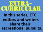 Extra-Curricular In this series, the editors and writers share their recreationa pursuits