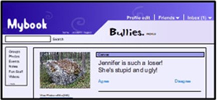"Message saying ""Jennifer is such a loser! She's stupid and ugly"" in a pseudo screenshot of an imaginary social network called MyBook"