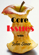 an apple core with text: core issues with John Sener